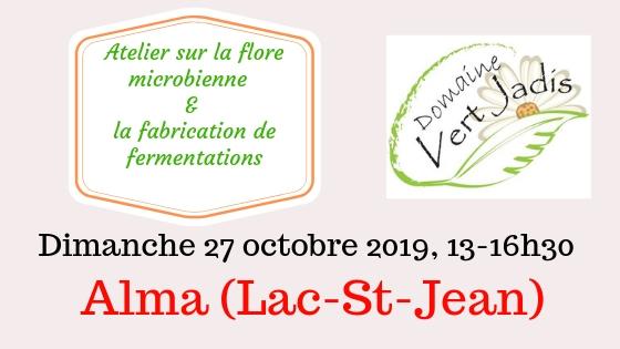 bandeau - 27 octobre 2019 - Domaine Vert Jadis - Alma - Atelier sur la flore bacterienne et fabrication de fermentations .jpg