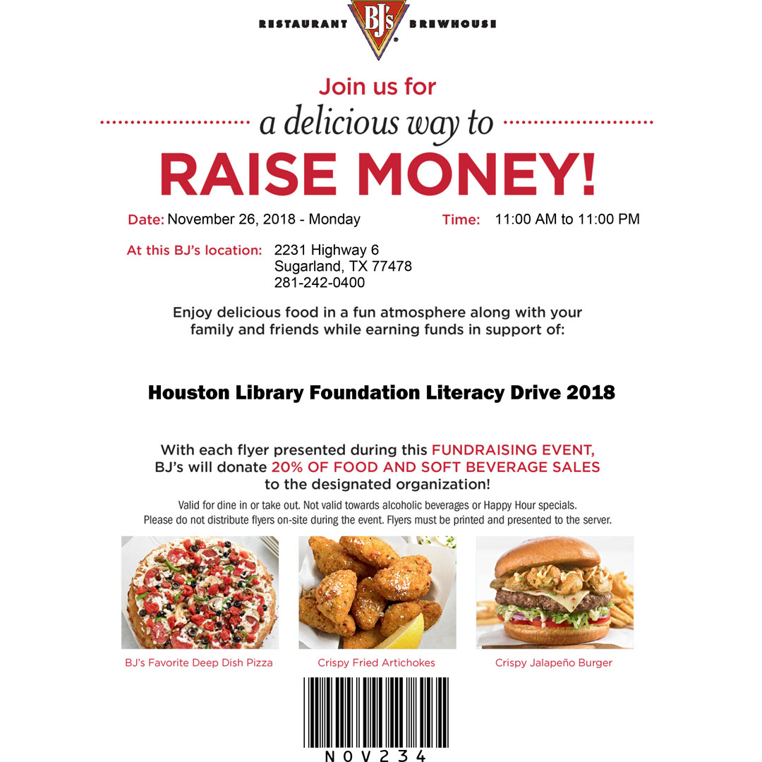 Present this flyer at BJ's on Highway 6 on Monday, November 26! A portion of your purchase will go towards supporting the Houston Library Foundation! Print the full flyer  HERE !