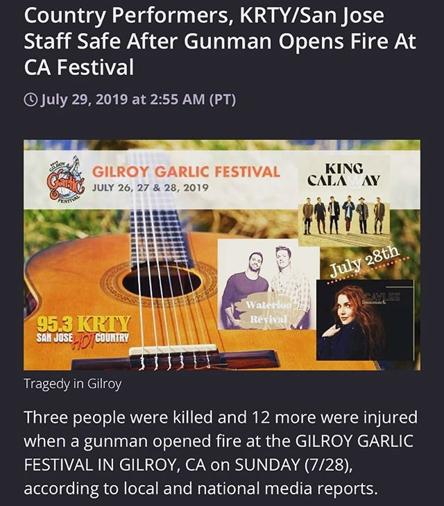 Heartbroken for all of the victims and their families at the @gilroygarlicfestival. This is right near our hometown. We have friends who were there, both performing and attending. We played the festival with hometown friends/family/station @953krty a couple years back. We are sending all our love and prayers to all the people who were affected by this tragedy.