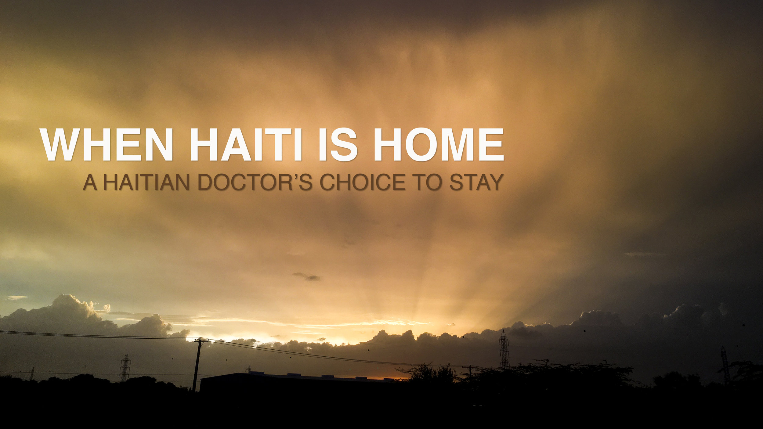 When Haiti is Home -