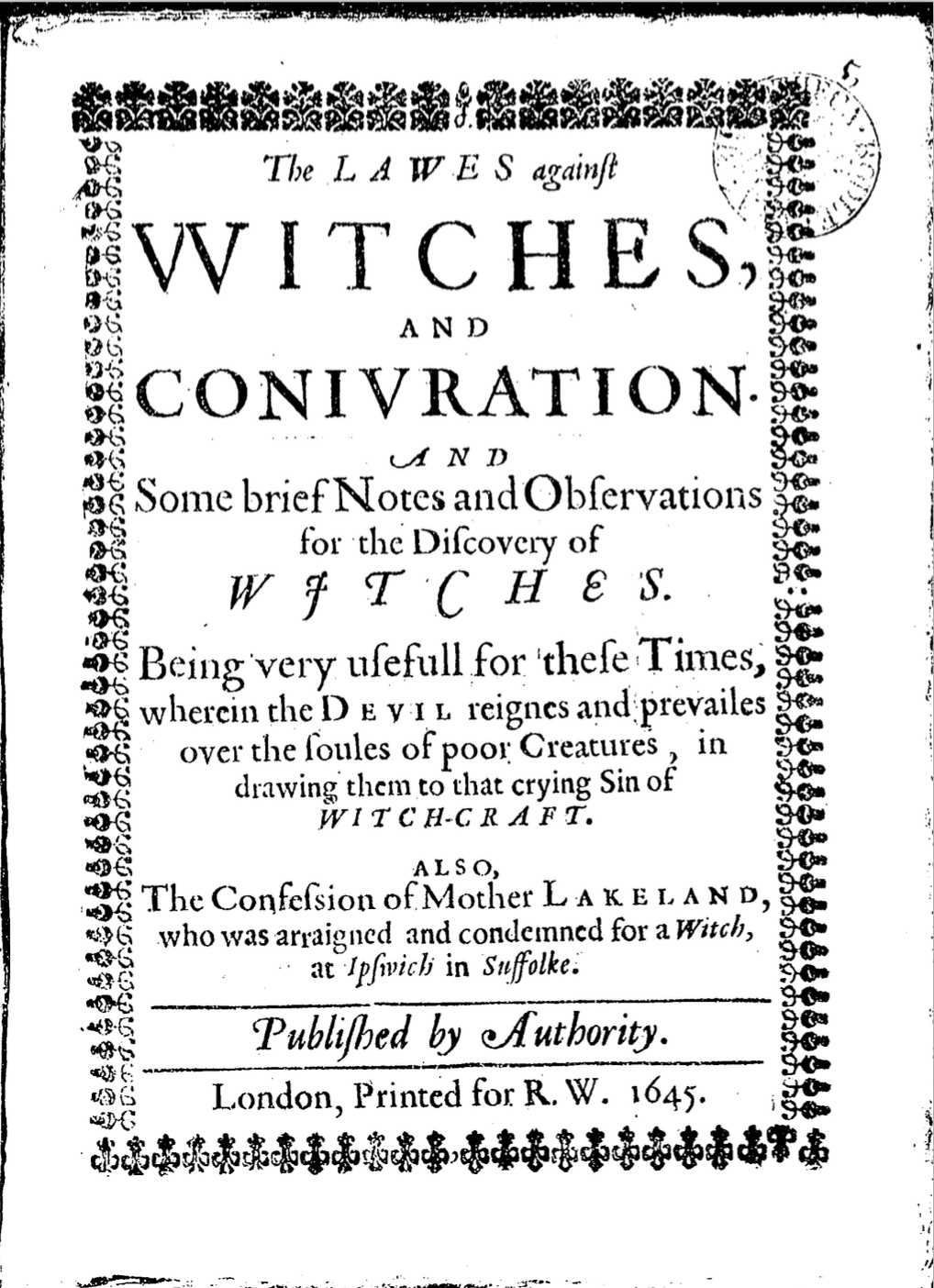 The Lawes against Witches, and Conivration 1645 -  Click here  to read