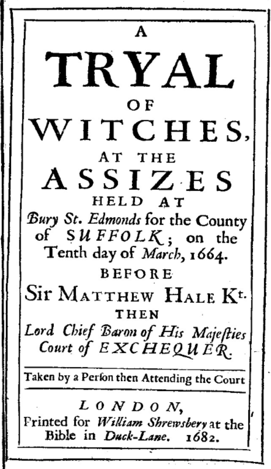 A Tyral of Witches 1682 -  Click here  to read