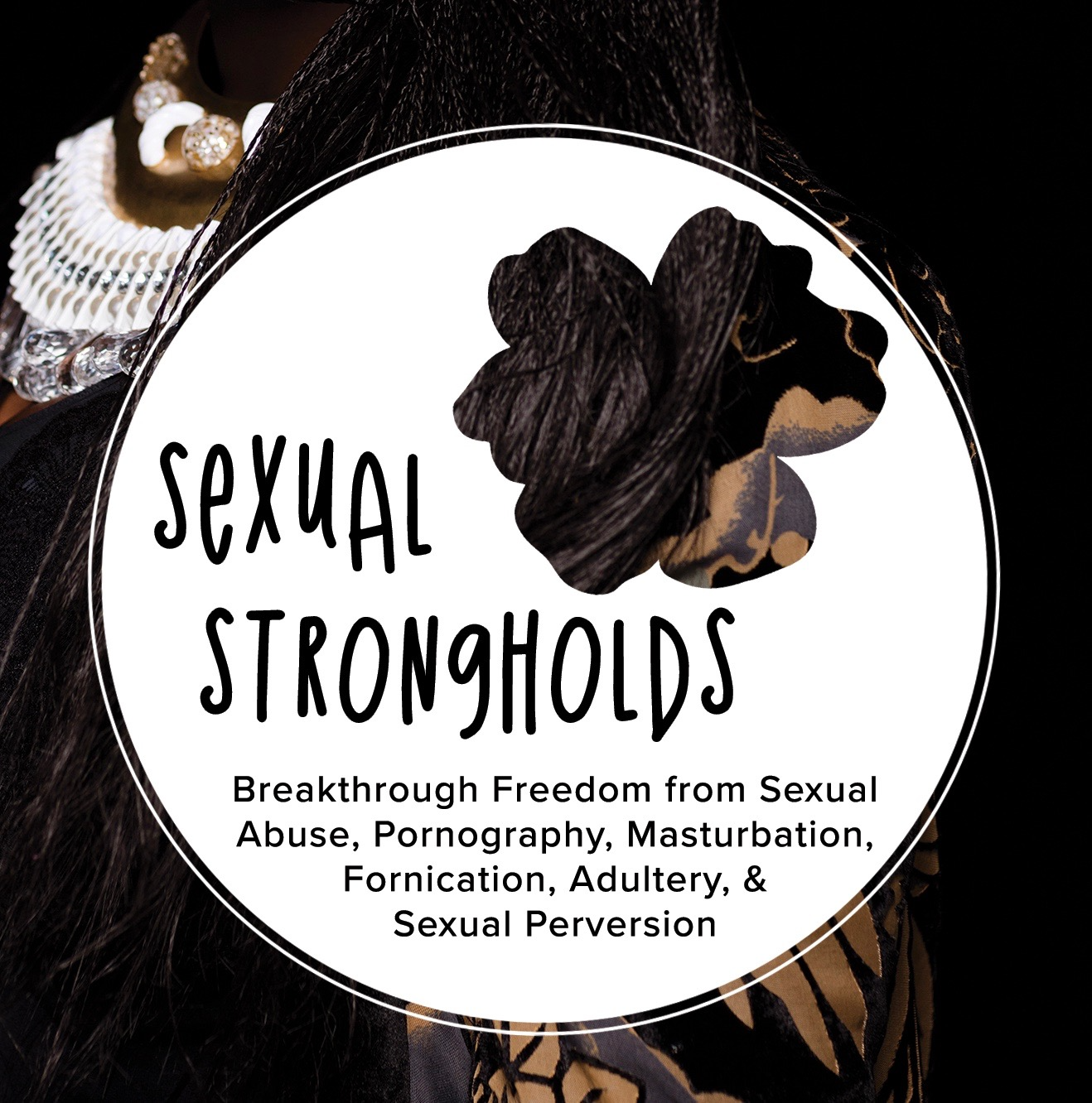 SEXUAL STRONGHOLDS.png