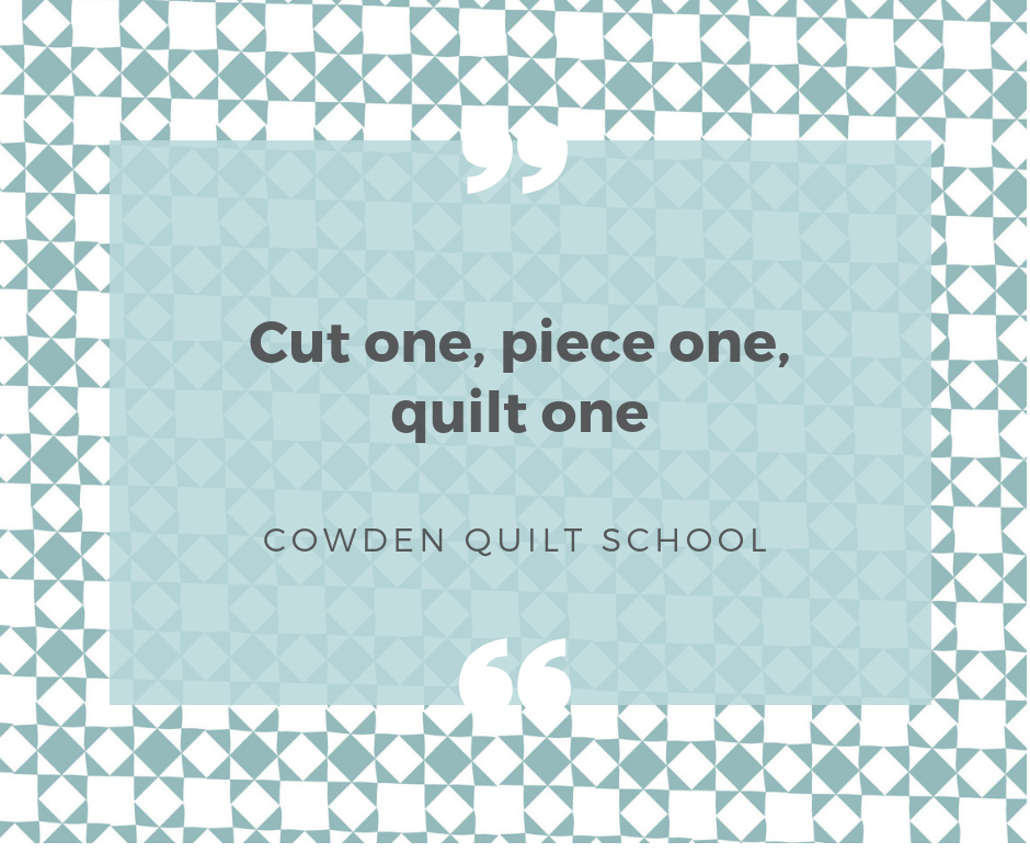 Cowden Quilt School Cut One, Piece One, Quilt One.png