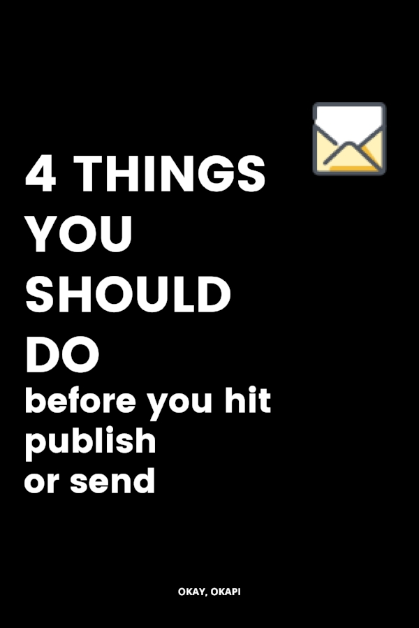what to do before you hit publish or send so you don't have errors in your copy