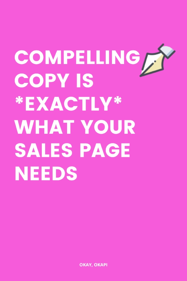 Compelling copy is one of the best ways to make your sales page stronger. But compelling copy doesn't have to mean you make your clients feel bad about themselves. Instead, if you think about it as an opportunity to connect with your clients, you'll create copy that excites them. In this post, learn five places you can infuse more emotion in to your sales page copy to make it more compelling to your ideal clients.