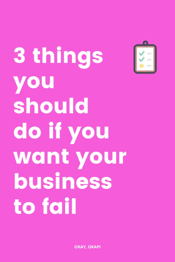 You learn a lot of things when you start your own business. It feels like every day there's something new you have to learn or do to stay ahead of the curve. In this post, I'm sharing some of the lessons I've learned along the way. Warning: It's motivational, but it comes with a side of tough love. Because not doing these three things will help your business fail instead of succeed.
