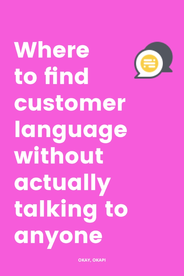 Writing copy can be hard. You know what else is hard? Writing copy that speaks to your clients when you haven't worked with any clients yet. Yeah, that situation sucks. But good news! The internet is a wacky, wonderful place and you can easily find the kind of language your ideal customer is using by looking in the places I share with you in this week's post on Okay, Okapi.