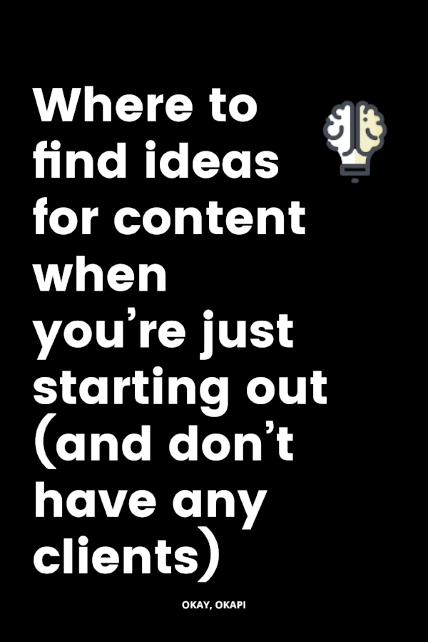 Planning content and creating consistent content can be hard when you're just starting out. You don't have clients to fall back on as a constant source of inspiration. But, lucky for you, there are a lot of great places you can do keyword research online so you have a steady stream of ideas for your weekly content. Check out this post on Okay, Okapi to learn where to find ideas for content when you're new to business (and don't have any clients).