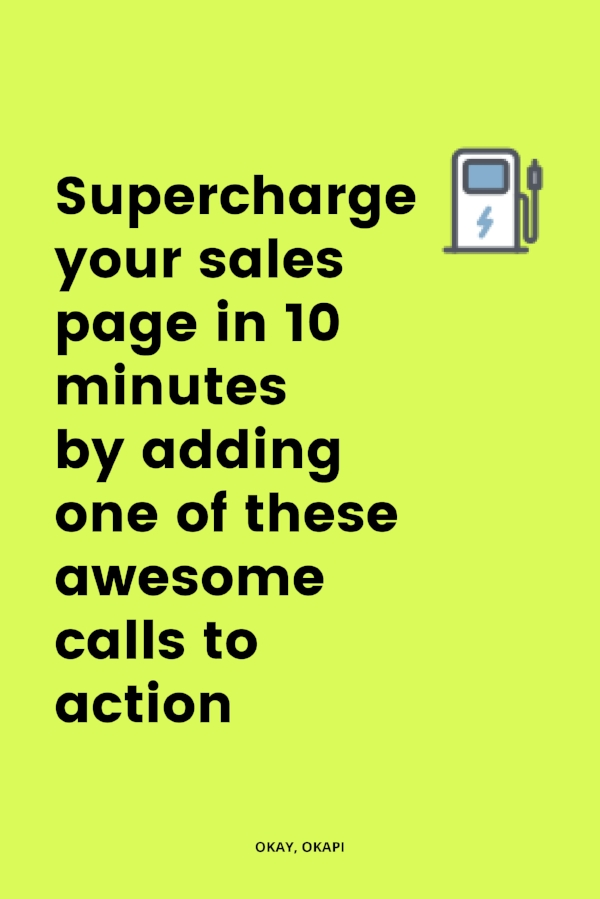 "Tired of boring calls to action that are all, ""Sign up!"" Or ""Subscribe!"" Calls to action are super important, especially on your sales page, where they help you convert browsers to buyers. Here's a list of awesome calls to action that will supercharge your sales page."