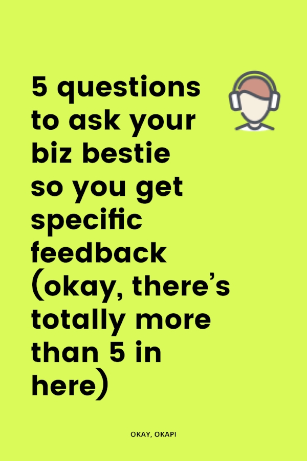 5 questions to ask your biz bestie so you get specific feedback on your writing and copy