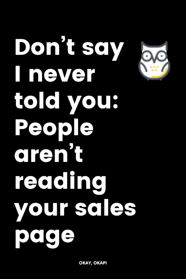 You work hard on your sales page. That's why it's so disheartening to not only not make sales but to not have any eyes on that copy. It sucks. But there's stuff you can do about it. This post helps you figure out why people aren't reading your sales page and provides tips on how to get them to read every last word. #copywriting #salespages