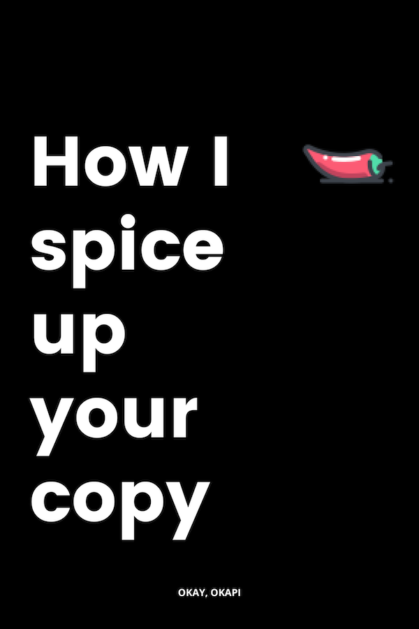 how i spice up your copy