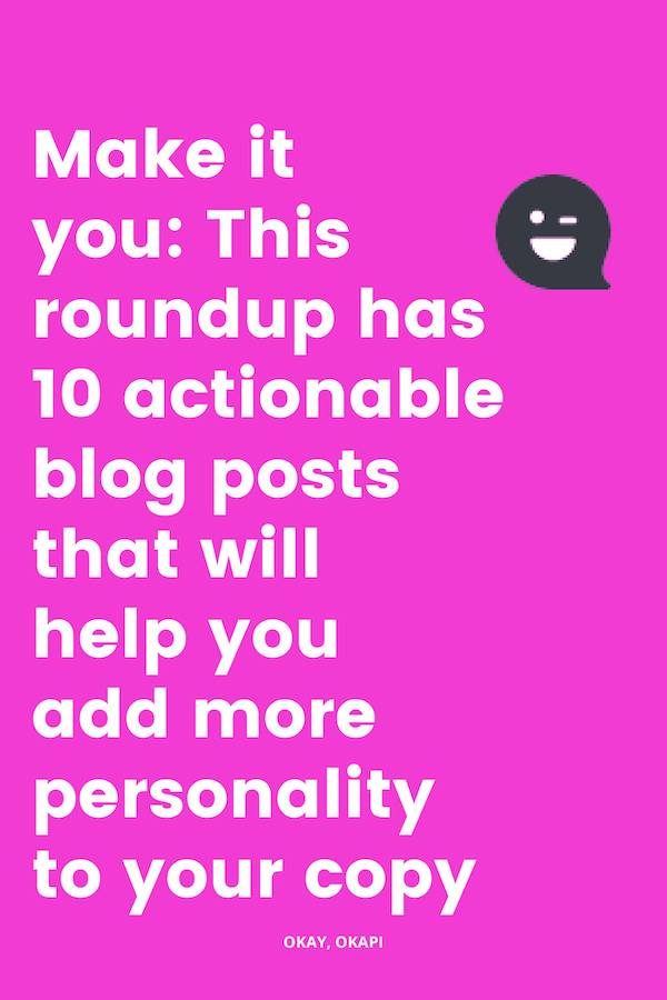 Your business is an extension of you. So…why does yours look and sound an awful lot like everyone else's? That's a thinker. If you're ready to add more you to your writing, check out this round up of blog posts that will help you spice up your copy with personality…and help you stand out in the crowded online space.