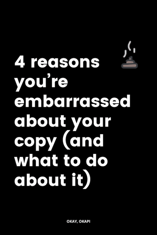 Have you ever written something and literally cringed? Feeling embarrassed about your copy SUCKS. What sucks even more? Not really knowing *why* you feel so much shame. In this post, we'll look at just a few reasons you might be embarrassed about your copy. If you recognize yourself in any one of these, you might just have a good idea where you can start to overcome that embarrassment. #copywritingtips #writingtips