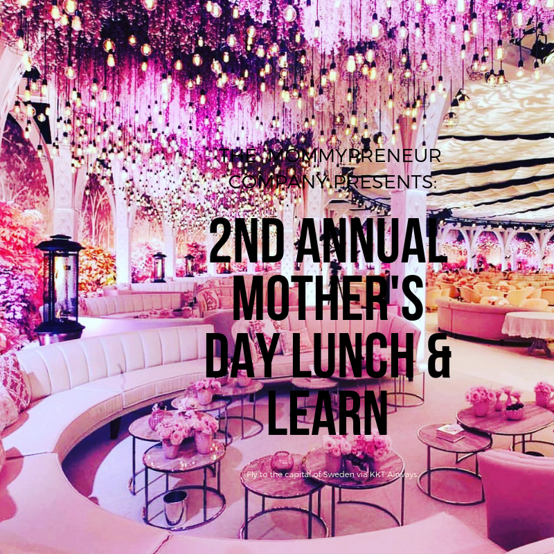 2nd Annual Mother's Day Event! -