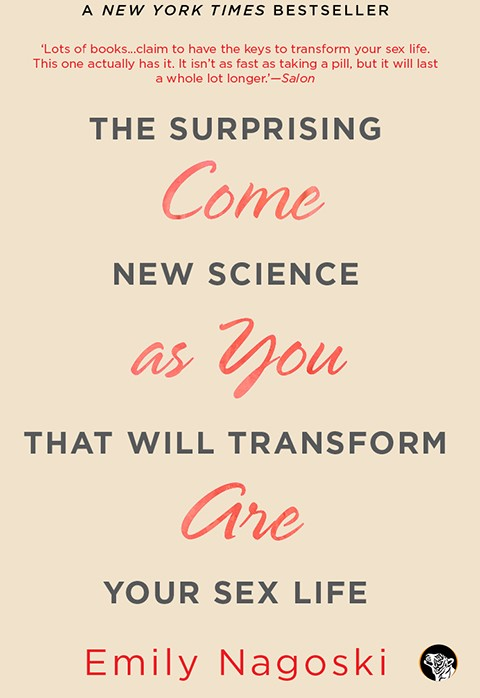 http://speakingtigerbooks.com/books/come-as-you-are-the-surprising-new-science-that-will-transform-your-sex-life/