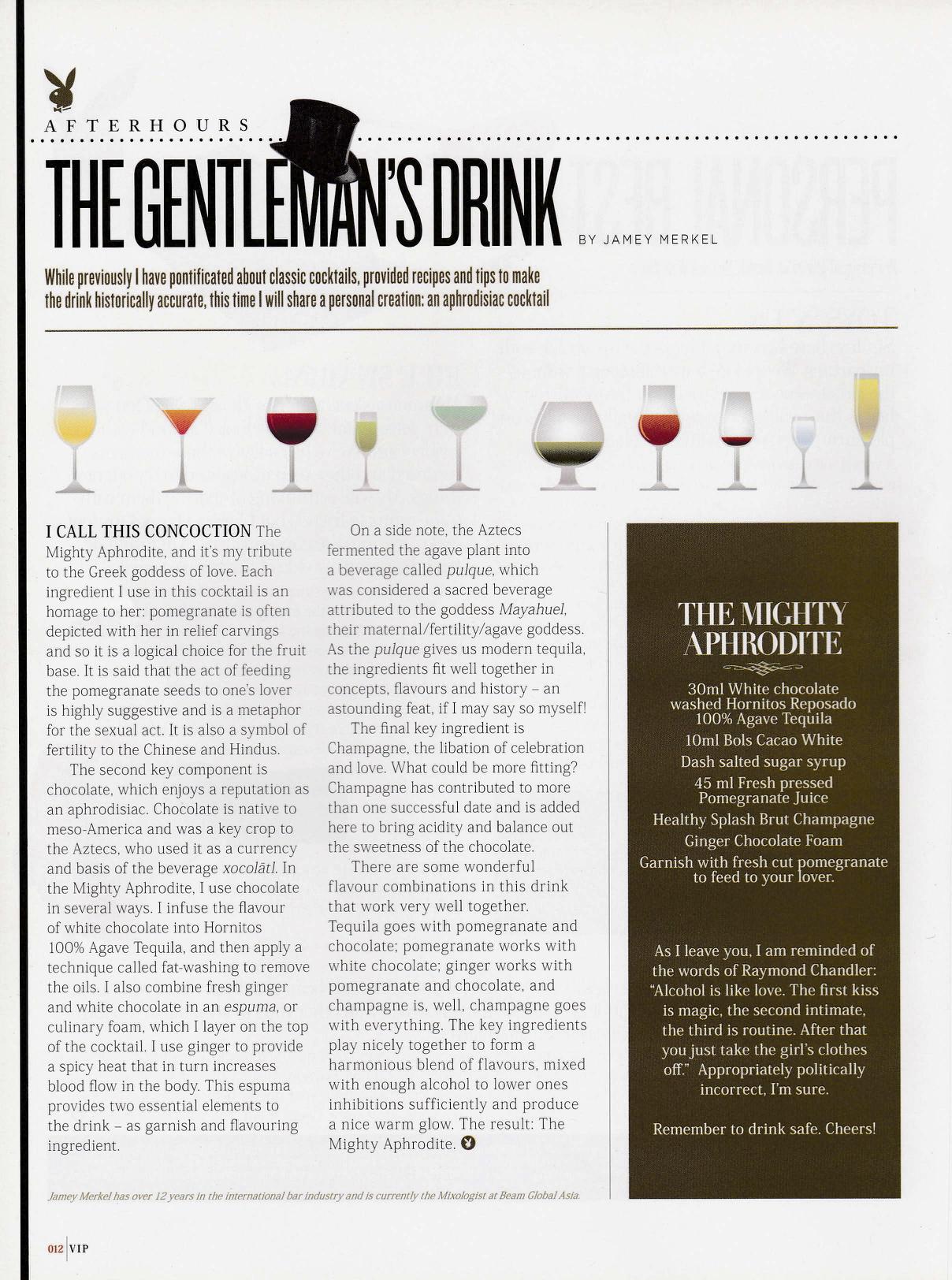 VIP  : Monthly column called The Gentleman's Drink