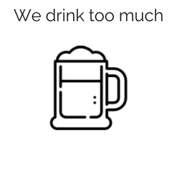 We drink too much.png