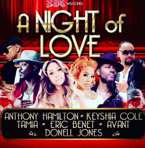 WBLS presents A Night of Love!Get ready to get close to the one you love for a night of smooth R&B. Catch Anthony Hamilton, Keyshia Cole, Avant, Tamia, Eric Benetand Donell Joneslive! You won't want to miss this night of love February 9th at Prudential Center! Tickets are on-sale now and available atTicketmaster.comand the Prudential Center box office. -