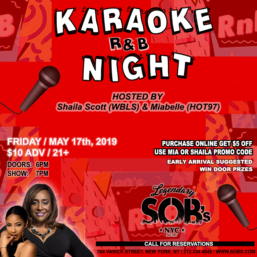 R&B Karaoke Night at SOB's with Shaila and Miabelle -