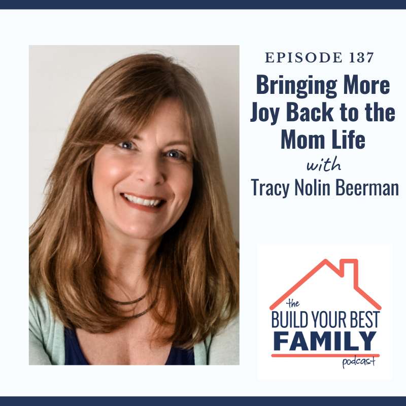 Tracy Nolin Beerman on Bringing More Joy Back to the Mom Life
