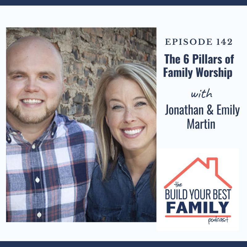 Jonathan & Emily Martin on the 6 Pillars of Family Worship