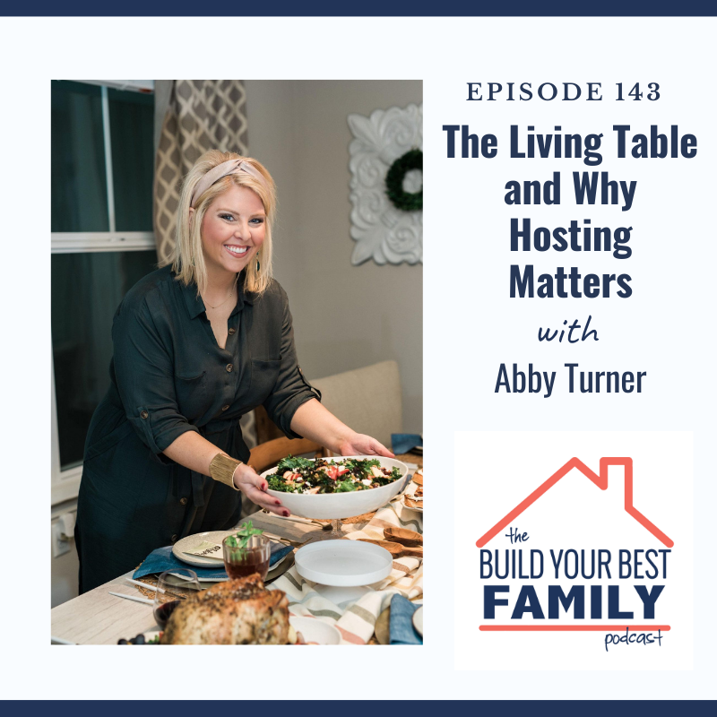 Abby Turner on The Living Table and Why Hosting Matters
