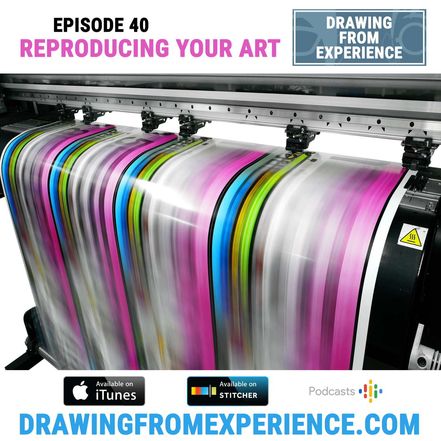 Episode 40: Reproducing Your Art — Drawing From Experience