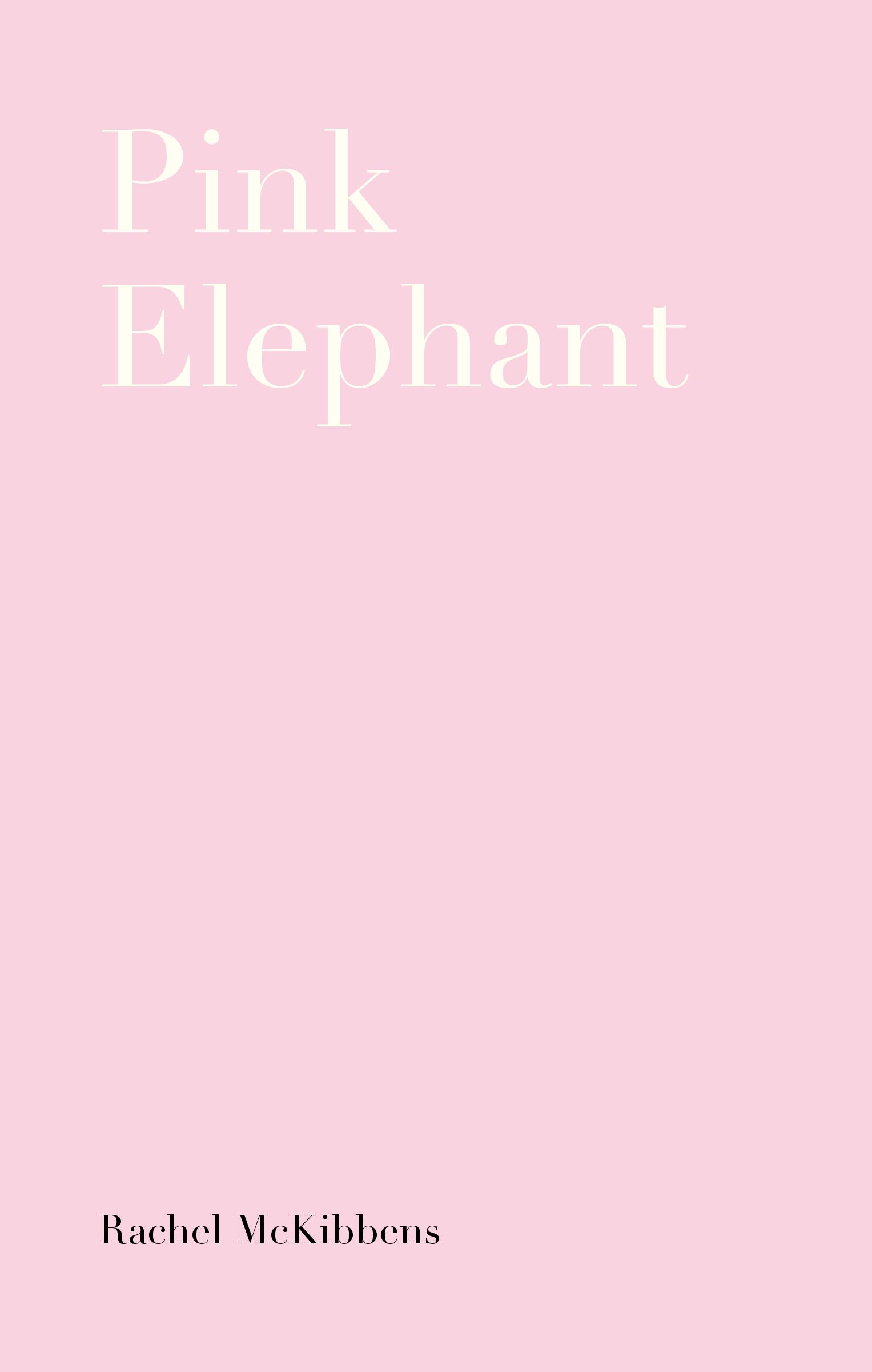 Pink by Rachel McKibbens (Small Doggies Press, 2016)