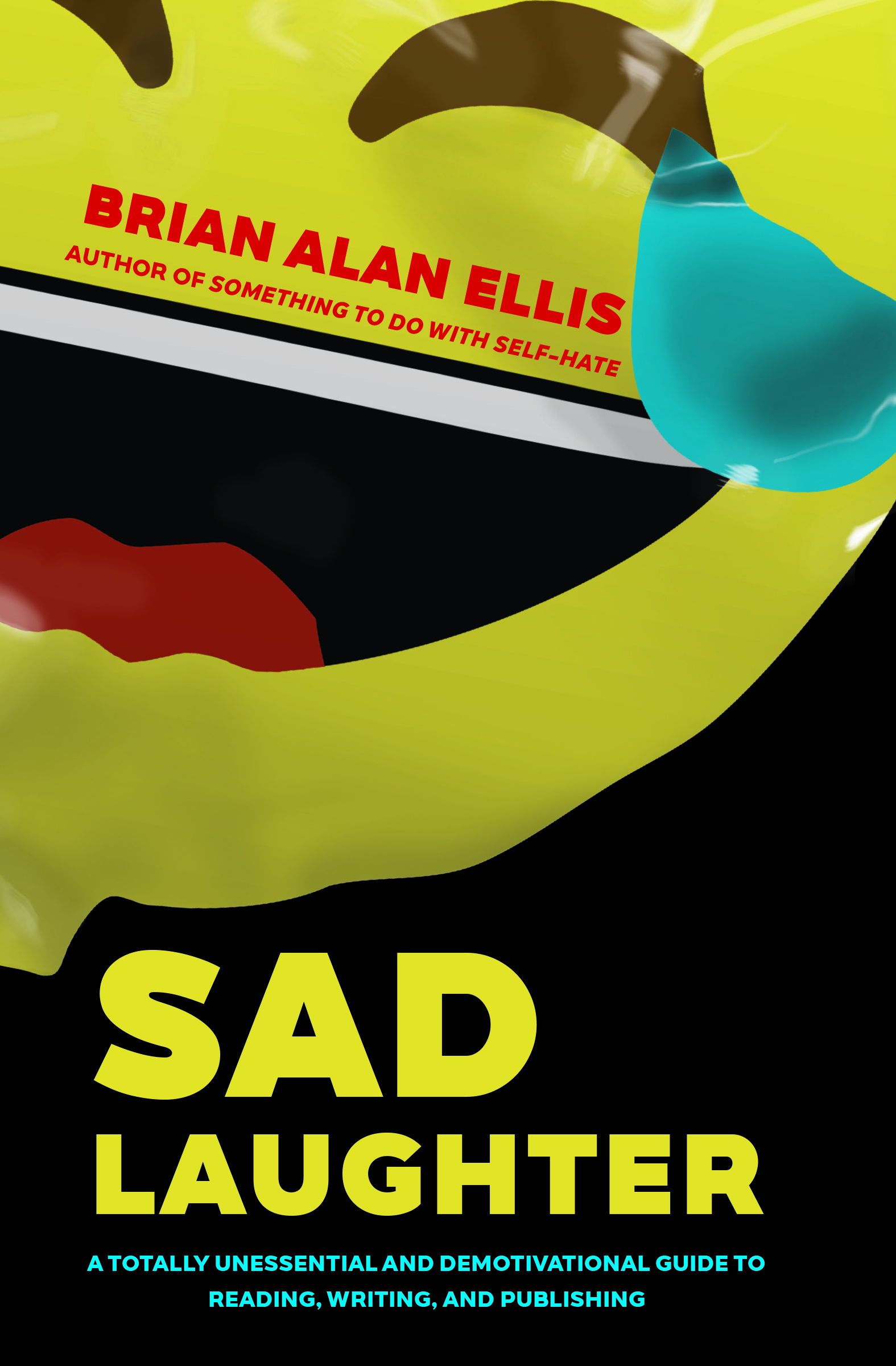 Sad Laughter by Brian Alan Ellis (Civil Coping Mechanisms, October 2018)