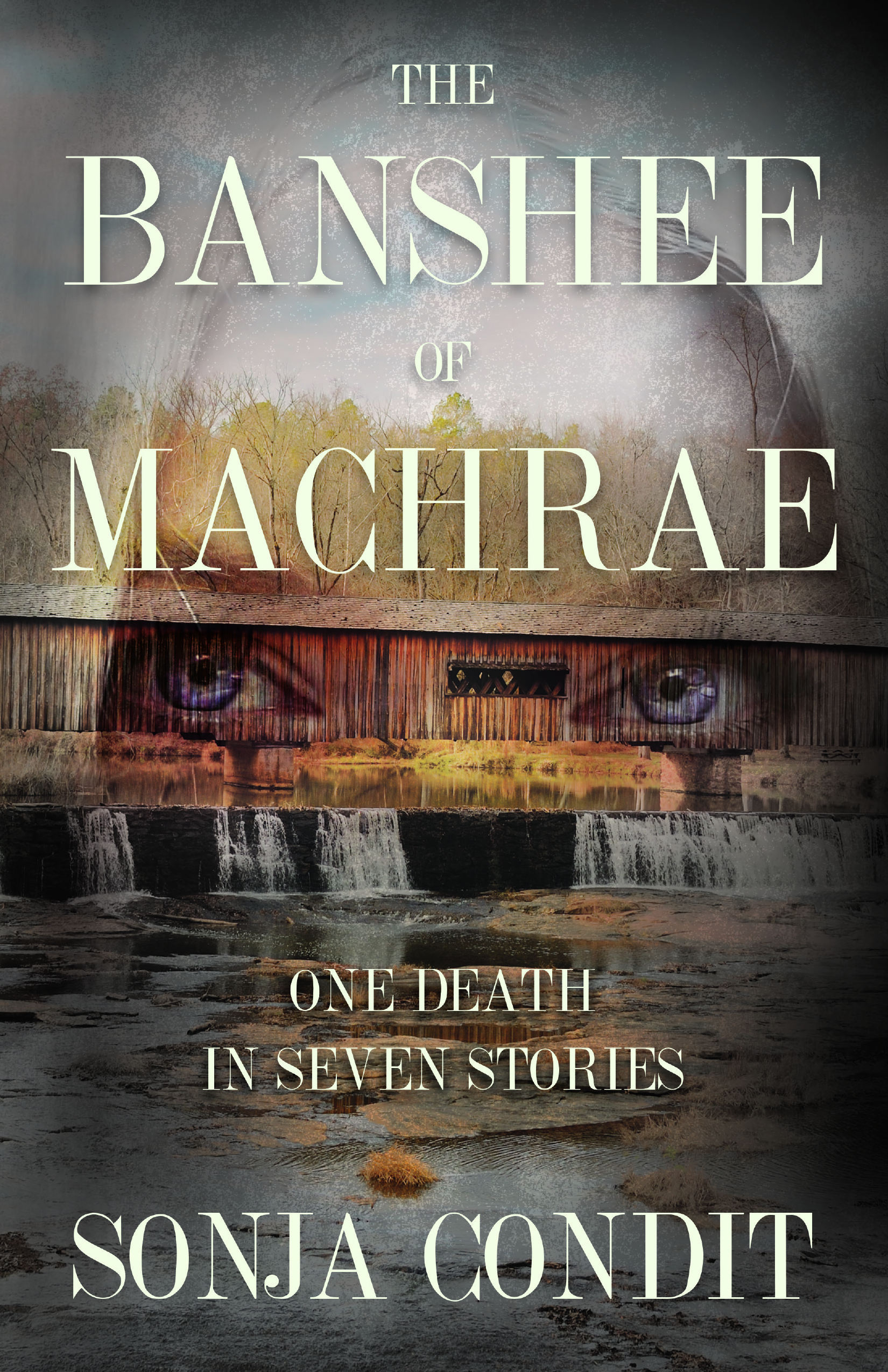 The Banshee of Macrae by Sonja Condit (SFK Press, fall 2018)