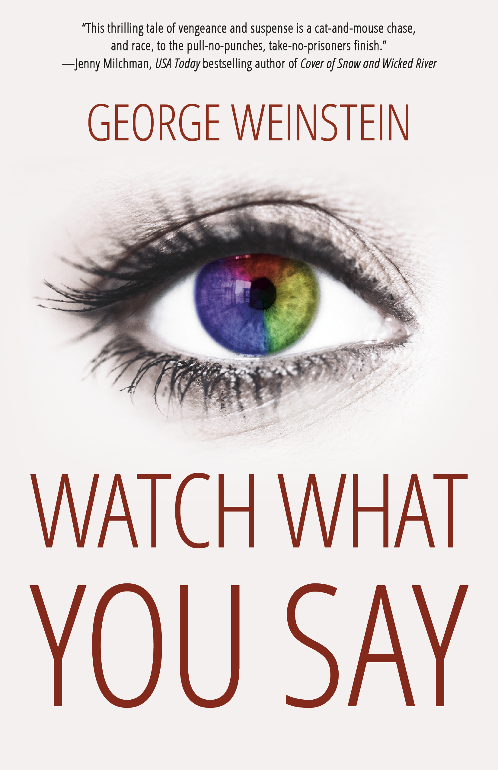 What What You Say by George Weinstein
