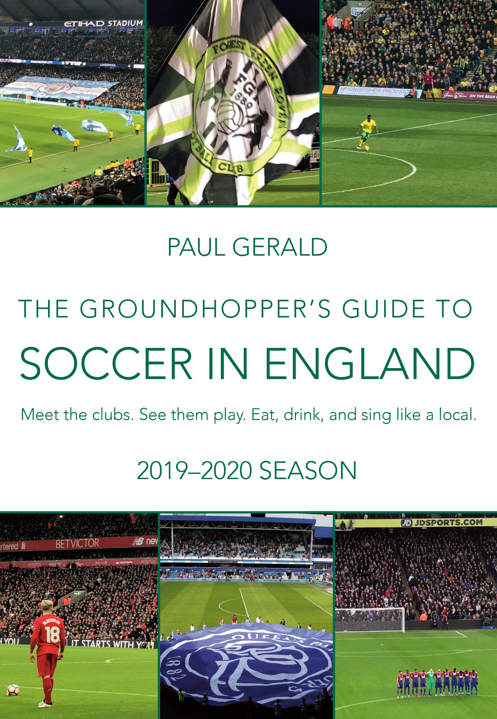 The Grasshopper's Guide to Soccer in England: 2019-2020 Season by Paul Gerald (Bacon & Eggs Press, August 2019)