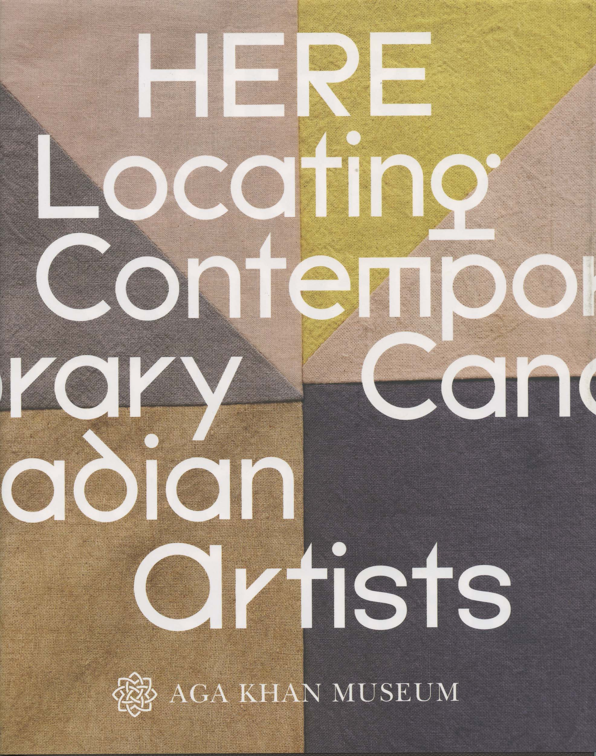 Here: Locating Contemporary Canadian Artsits