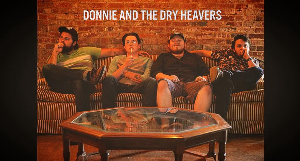 Donnie and The Dry Heavers