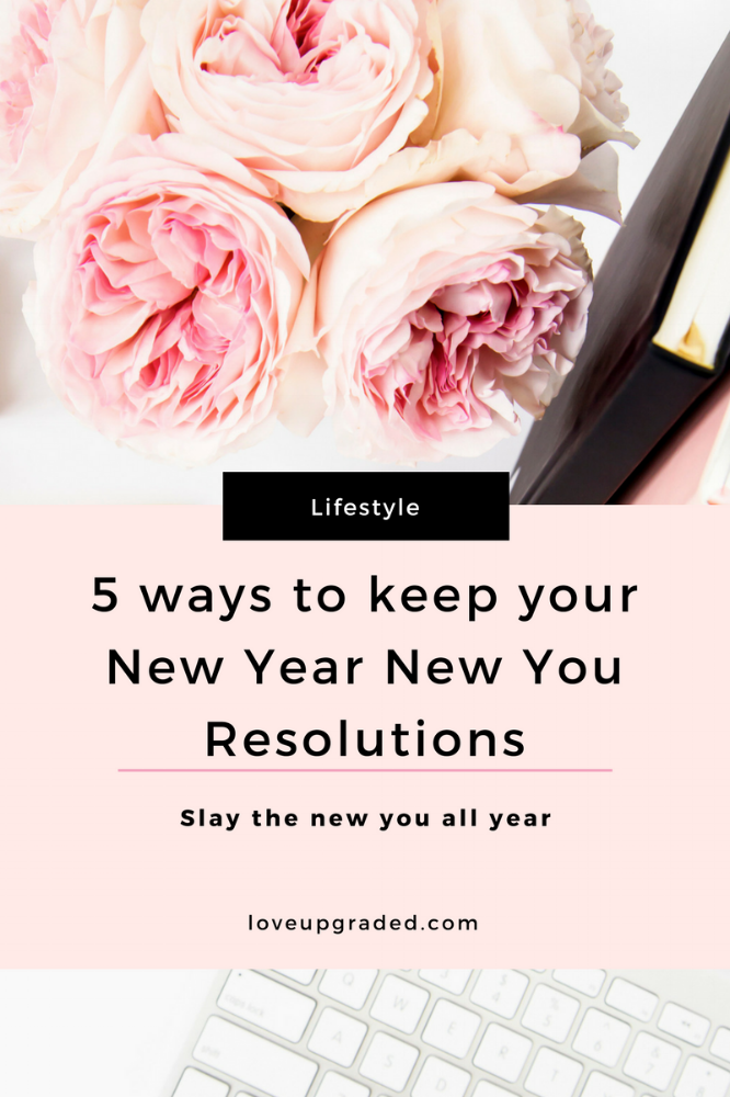 5 ways to keep your new year new you resolutions blog post.png