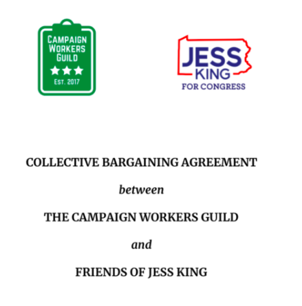 JESS KING FOR CONGRESS - In a decisive victory for the CWG movement, campaign workers for the Jess King for U.S. Congress (PA-11) campaign unanimously ratified their CWG collective bargaining agreement.
