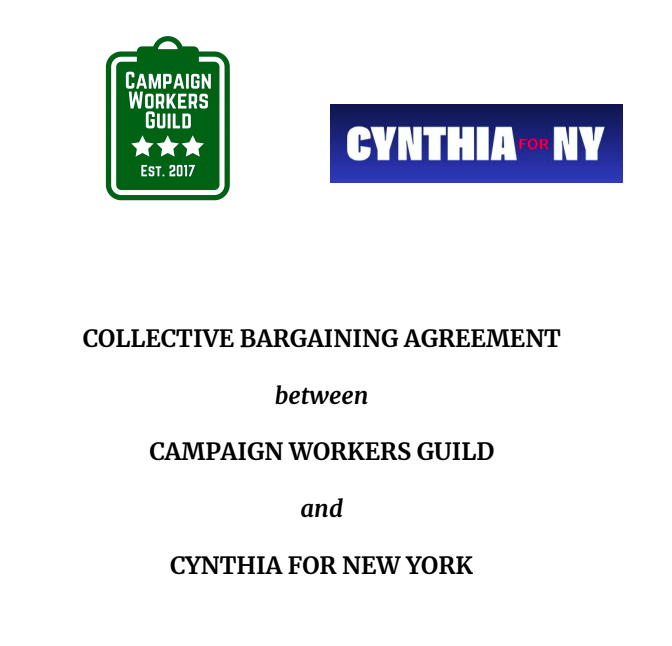 CYNTHIA NIXON FOR GOVERNOR - Workers on Cynthia for New York became the first gubernatorial staff in the state to unionize with CWG. The contract sets a salary floor of $4,250 per month for full-time workers.