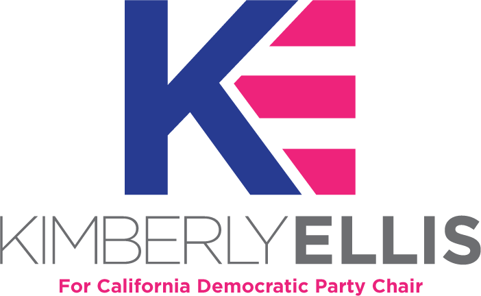 KIMBERLY ELLIS FOR CA DEM PARTY CHAIR -