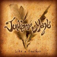 Juniper Mays                         [More Info]