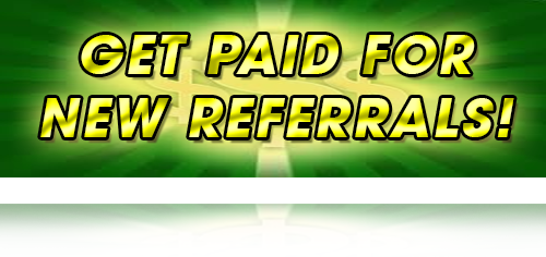 Get Paid For New Referrals