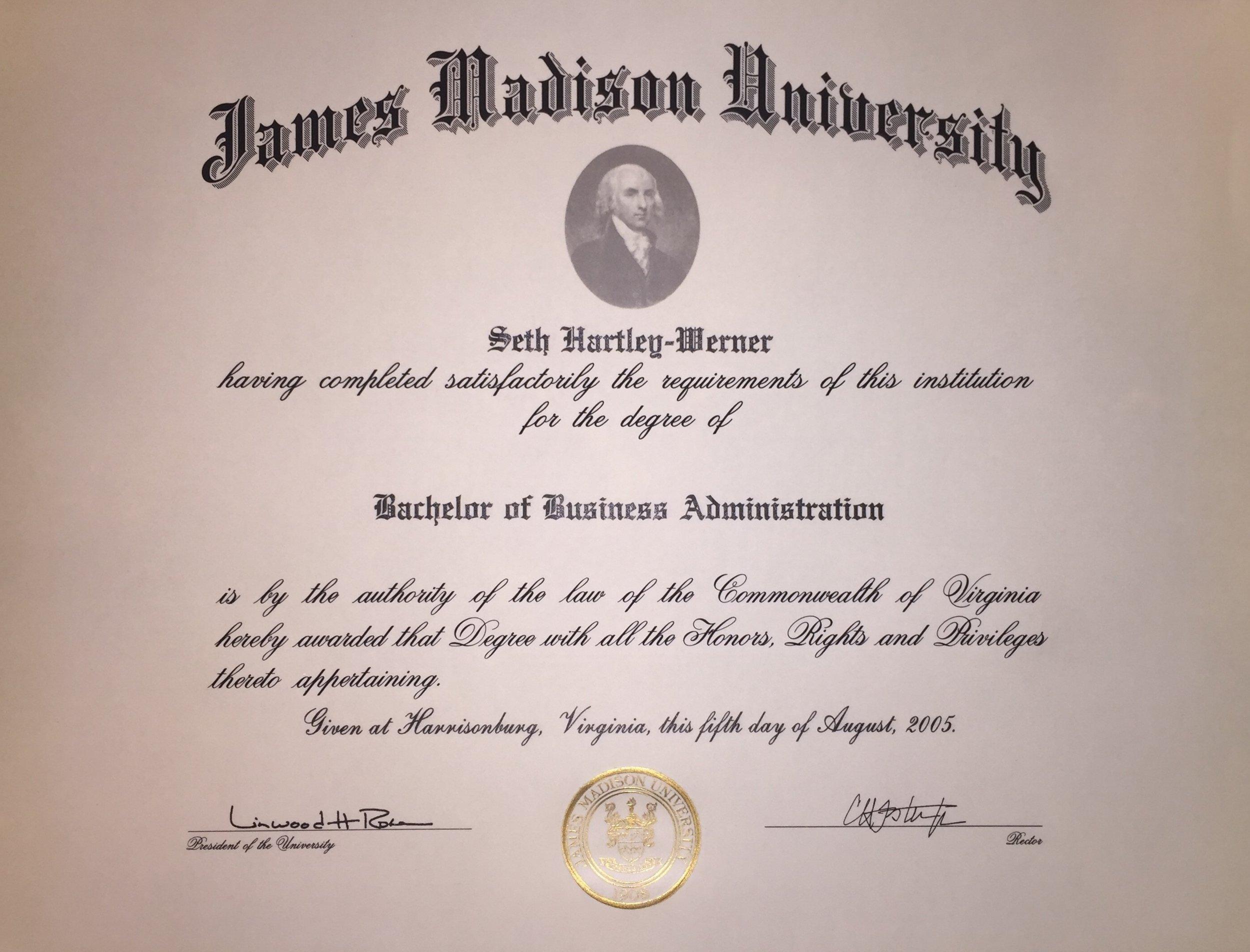 Bachelor of Business Administration - James Madison UniversityHarrisonburg, Virginia2005