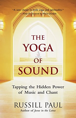 The Yoga of Sound by Russill Paul.jpg