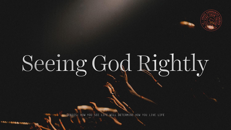 SeeingGodRightly_Sermongraphic.jpg