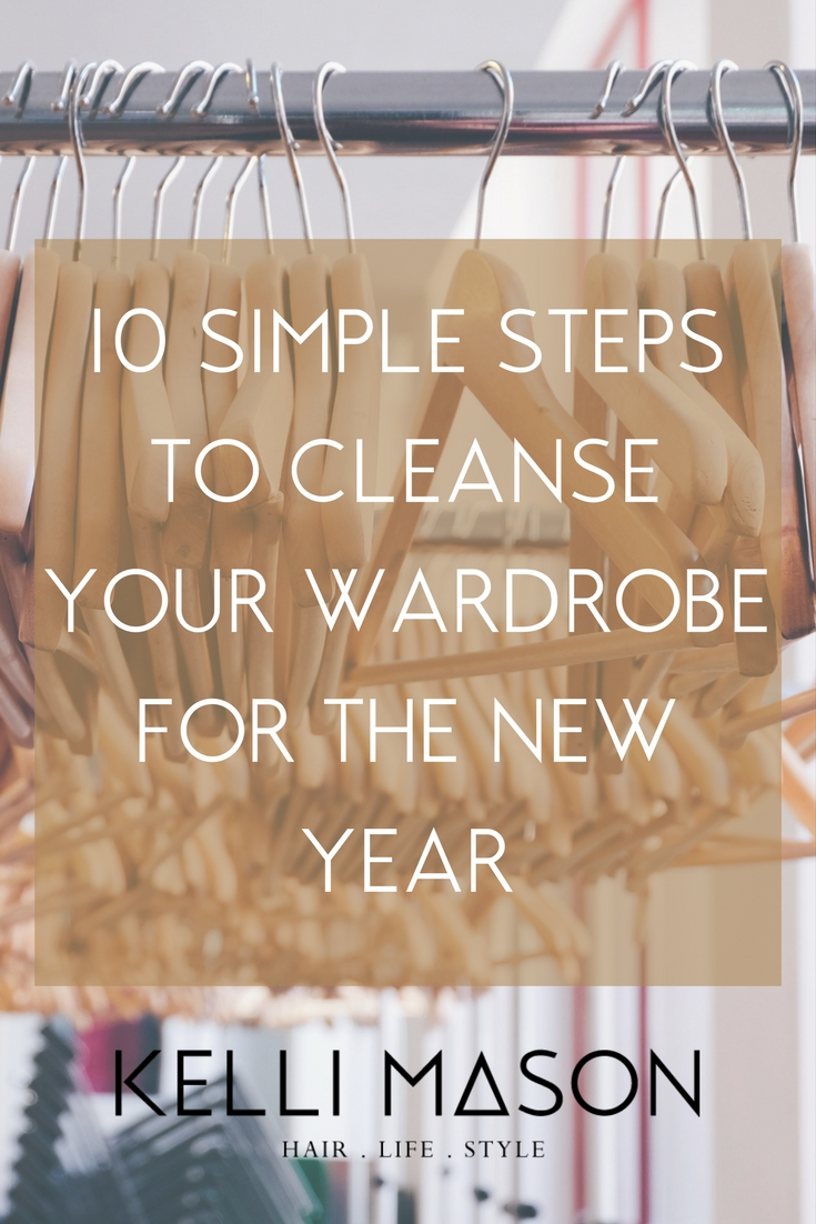 10 Simple Steps to Cleanse Your Wardrobe (1).jpg