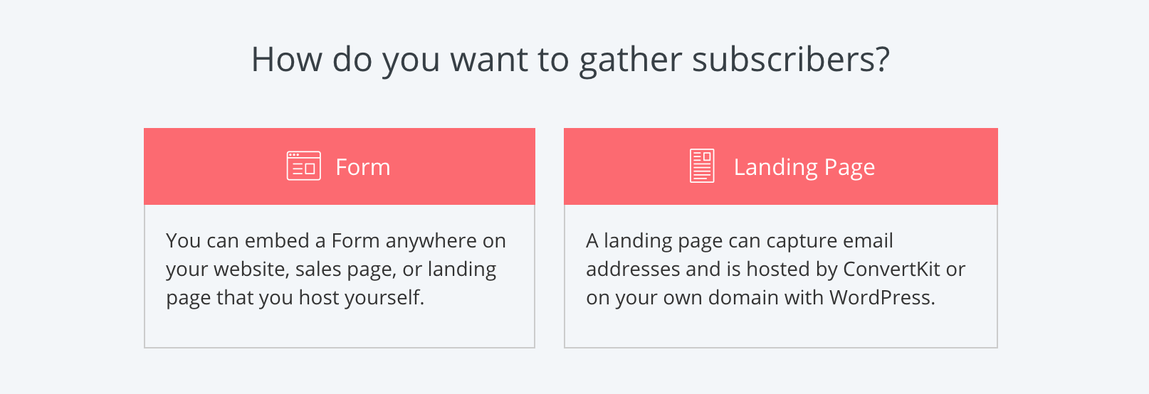 ConvertKit-Landing Page vs. Form.png