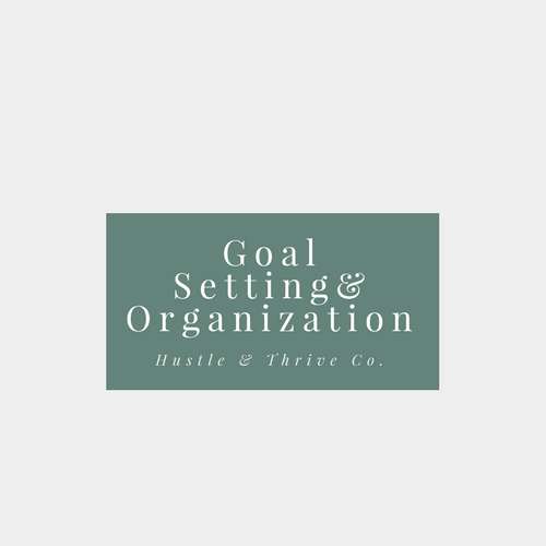 Goal Setting& Organization.png