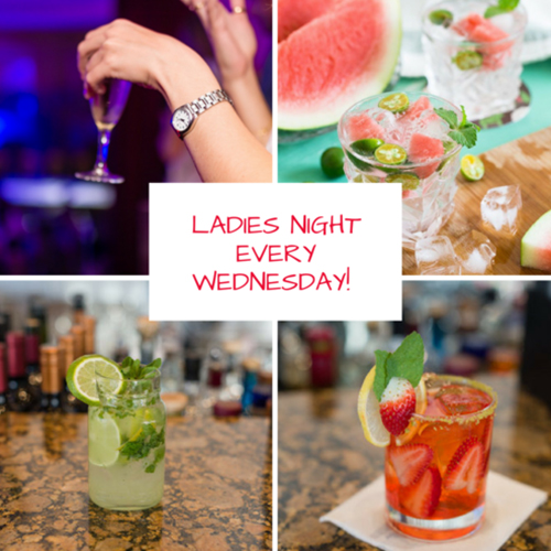 LADIES NIGHT EVERY WEDNESDAY!