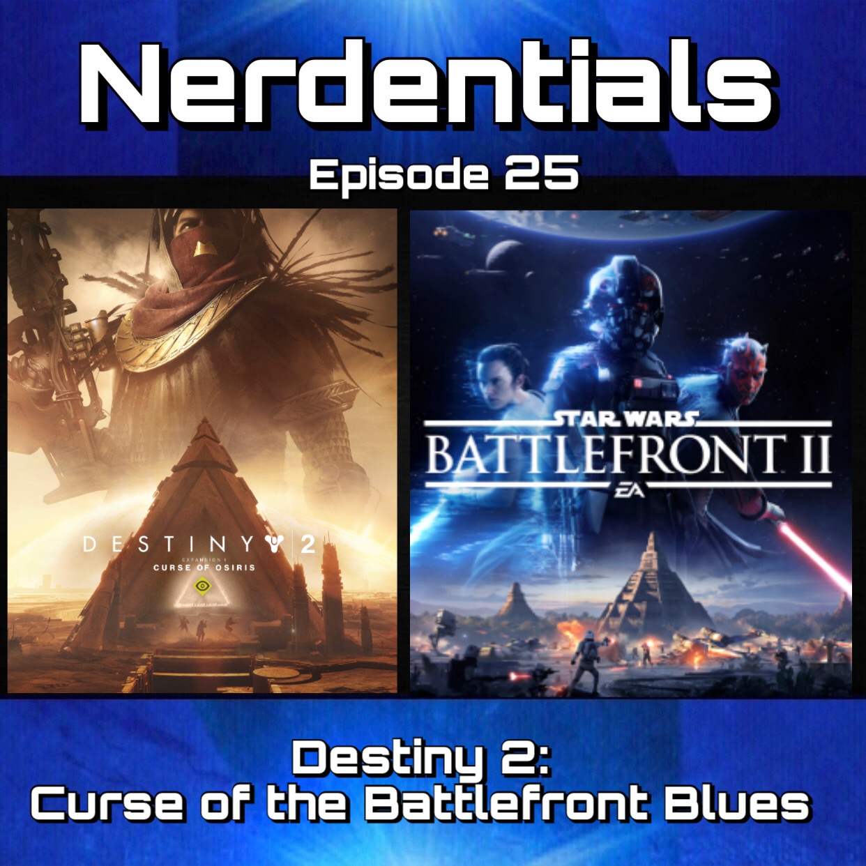 - This week your hosts, Joe, Matt, Nick and Lynn are joined once again by guest Nick Hayes of the Geekologist Radio Podcast! The Nerds circle 'round the table to discuss recent gaming obsessions...little bit of PUBG and Fortnite chatter...then we swing into heart felt thoughts and concerns on Destiny 2's first DLC, Curse of Osiris! Then the team shifts on over to the divisively fan split title Star Wars: Battlefront 2! Kick back and enjoy!